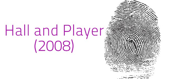 Hall & Player (2008) - Fingerprint Analysis